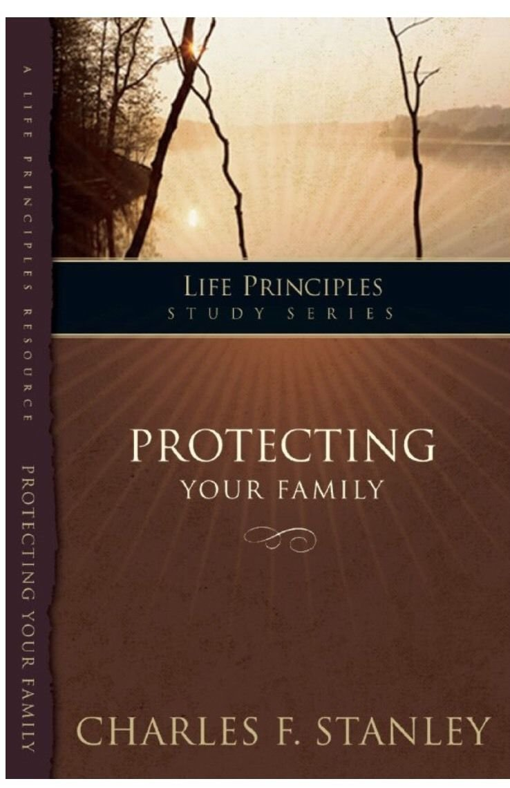 Protecting Your Family (Life Principles Study Series) Paperback Charles Stanley