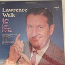Lawrence Welk: Save The Last Dance For Me
