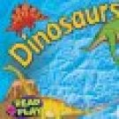 Dinosaurs (Read And Play)            (Board Book)