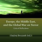 NEW Europe, the Middle East, and the Global War on Terror: Critical Reflections