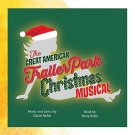 The Great American Trailer Park Christmas Musical - Original Cast Recording