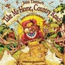 John Denver's Take Me Home, Country Roads (Audio CD Included) (The John Denver