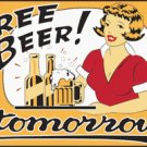 FREE BEER TOMORROW FLAG, 3'x5' cloth poster banner FLAG