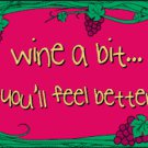 """WINE A BIT"" FLAG, 3'x5' cloth poster banner FLAG"