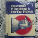 Serious Sportsman Taxidermy for Beginners Bob Wiliamson Complete Set Booklets
