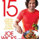Lean in 15: 15 minute meals and workouts to keep you lean and healthy - Paperback - 1509800662