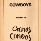 """COWBOYS"" POEMS BY CHINAS COMIDAS"