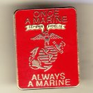Once a Marine Always a Marine (Square) Hat Pin