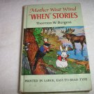 "1917 Mother West Wind, ""When"" Stories by Thornton W. Burgess"