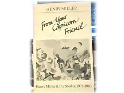 HENRY MILLER~FROM YOUR CAPRICORN FRIEND~STROKER~78-80