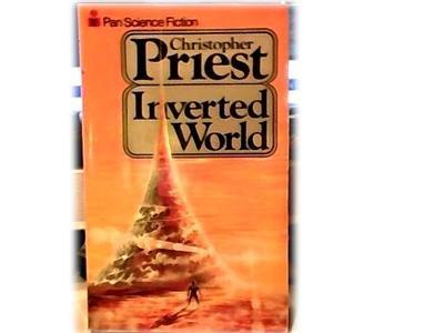 INVERTED WORLD~CHRISTOPHER PRIEST~SCI FI~ALIEN WORLD~