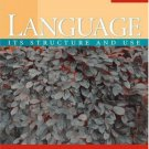 Language : Its Structure and Use by Finegan (2007, Paperback)