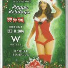 2014 Raquel Pomplun Benchwarmer Happy Holidays Toys for Tots W Hotels Promo Card