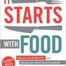 It Starts with Food Dallas Hartwig Melissa Hartwig Download PDF File Ebook