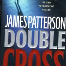 Double Cross (Alex Cross Novel) by James Patterson
