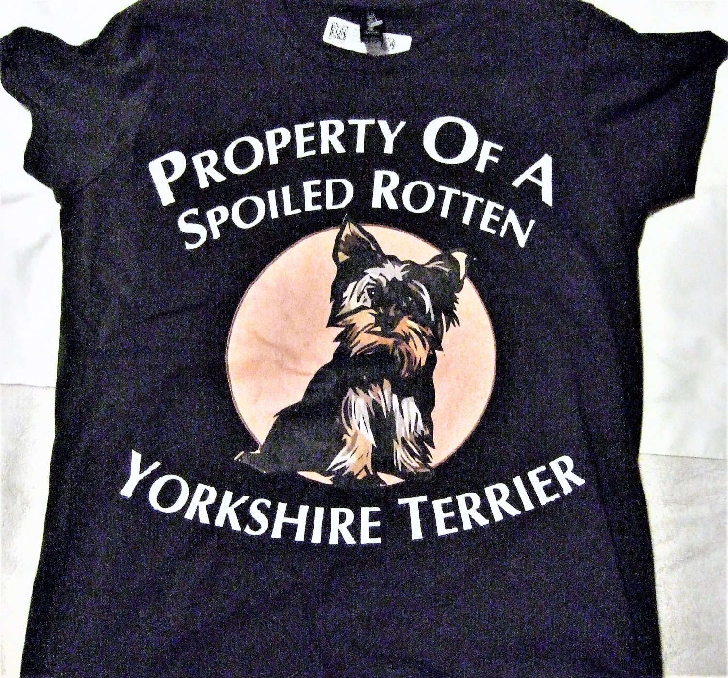 Property Of A spolied Rotten Yorkshire Terrier T Shirt