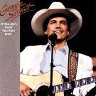 "$15 George Strait ""If You Ain't"" All Hits CD $3 Ships + FREE Mix Music CD"