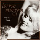 "$16 Lorrie Morgan ""Secret Love"" Hits CD + Bonus Free Country Mix CD"
