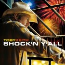 "$17 ""Shock'n Y'All"" by Toby Keith Hits CD +Free Country Music Mix CD $3 Ships 2"