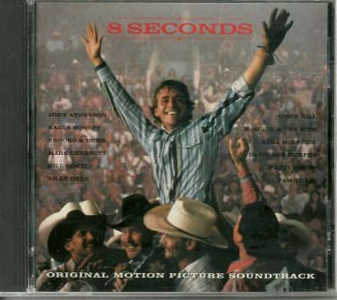 "$15 - ""8 Seconds"" Original Soundtrack Country Hits + Free Bonus Country Mix CD !"