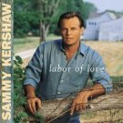 "$15 Sammy Kershaw ""Labor of Love"" CD $2 Ships + Bonus Free Country Hits Mix CD"