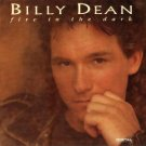 $16 Billy Dean Fire in the Dark Hits CD + Free Bonus Country Mix CD $3 Ships 2