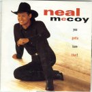 "$16 Neal McCoy ""Gotta Love That"" CD $2 Ships + Bonus Free Country Hits Mix CD"