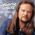 $16 Travis Tritt - Down the Road I Go - Country Hits CD + Free Bonus Country Mix