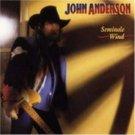 "$17 ""Seminole Wind"" John Anderson Hits CD + Free Country Mix CD + $3 ships USA"