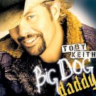 "$17 ""Big Dog Daddy"" by Toby Keith Hits CD + Free Country Music Mix CD $3 Ships 2"