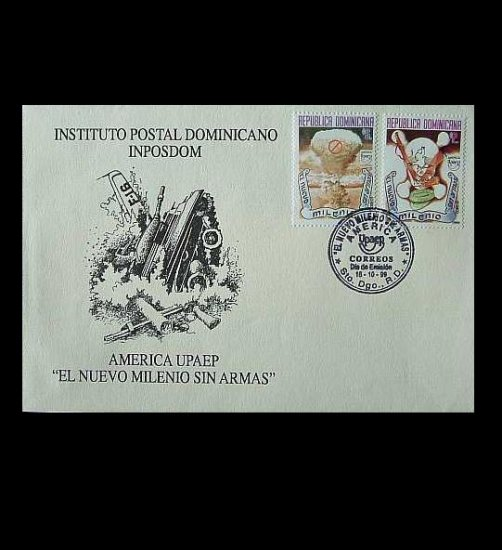 DOMINICAN REPUBLIC NEW MILLEIUM WITHOUT WEAPONS STAMPS FIRST DAY COVER 1999