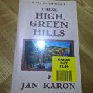 These High, Green Hills (The Mitford Years, Book 3) Karon, Jan Paperback