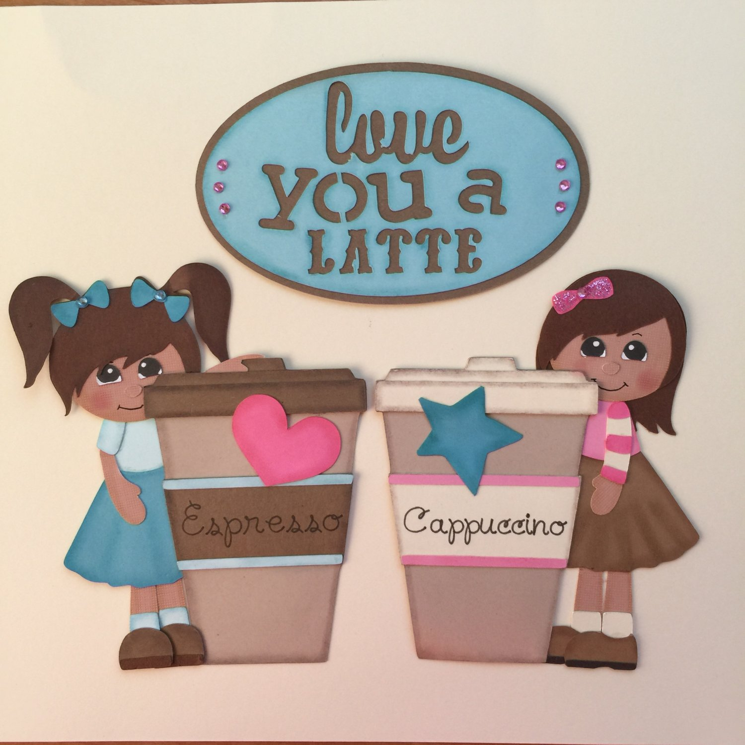"Paper Pieced Die Cut ""Love You A Latte"" 3 pce. Embellishment set"