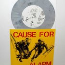 "CAUSE FOR ALARM nine song Ep 7"" GREY Vinyl Record only 336 pressed"