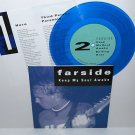 "FARSIDE keep my soul awake ep 7"" BLUE VINYL Record"