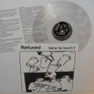 "REFUSED rather be dead ep 12"" Record CLEAR Vinyl with insert"