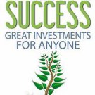 EBook Financial Success; Great Investments for Anyone