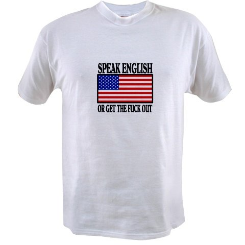 Speak English or Get the Fuck Out Mens' T-Shirt