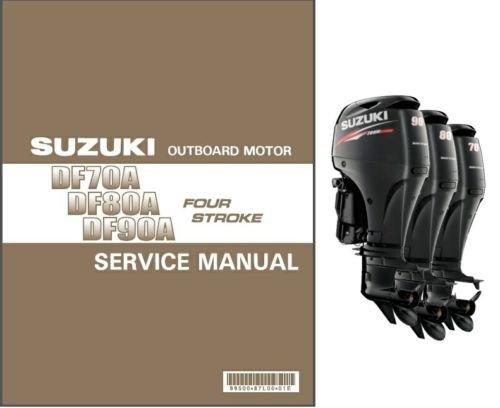 2009-1015 Suzuki DF70A / DF80A / DF90A EFI Outboard Motors Service Manual  on CD