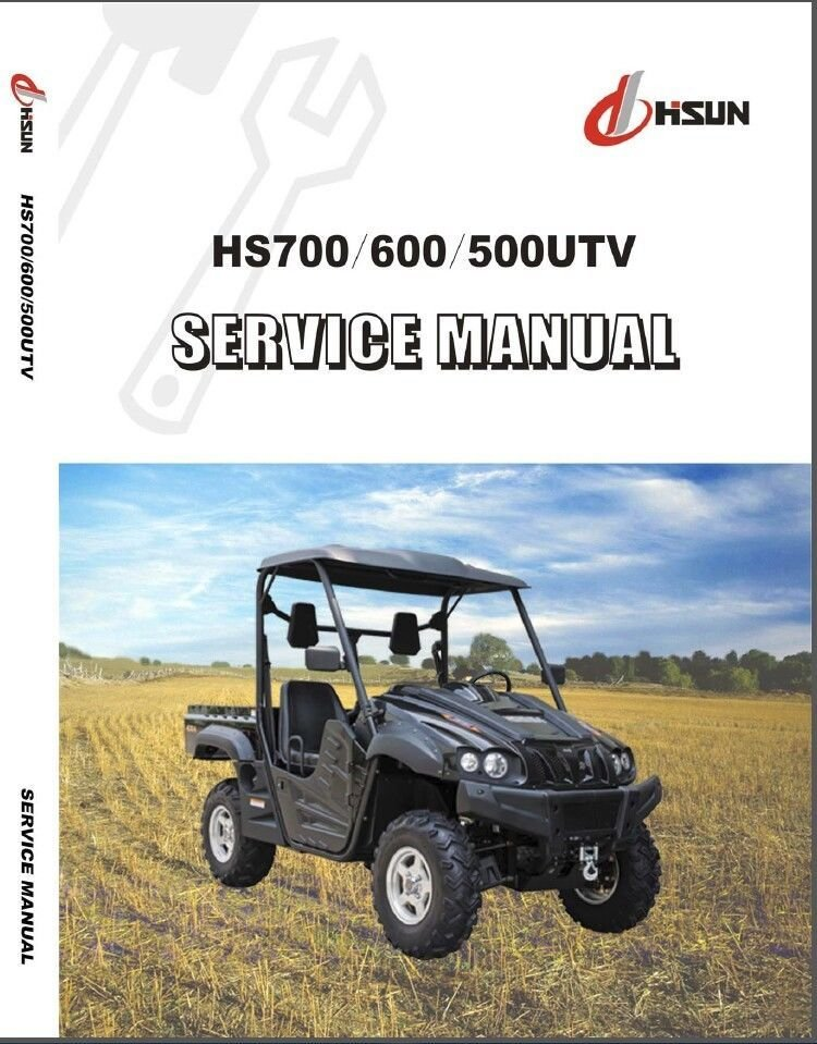 Hisun HS700 HS600 HS500 UTV Service Repair Workshop Manual CD - HS700UTV 700