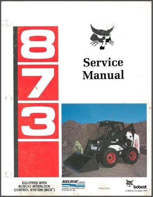 Bobcat 873 Skid Steer Loader Service Repair Workshop Manual CD
