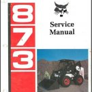 Bobcat 873 Skid Steer Loader Service Repair Workshop Manual CD