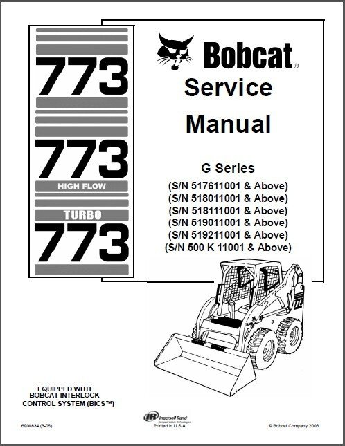 Bobcat 773 Turbo / High Flow Skid Steer Loader Service Repair Manual CD