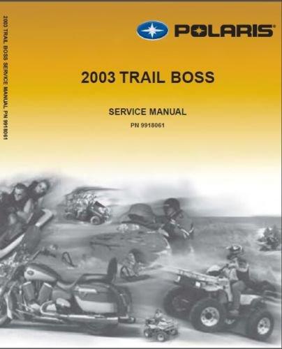 2003 Polaris Trail Boss 330 Service Repair Workshop Manual CD -- TrailBoss