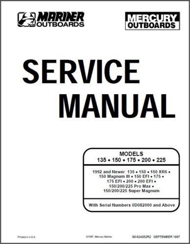 Mercury / Mariner 135 � 150 � 175 � 200 � 225 Outboards Service Repair Manual CD