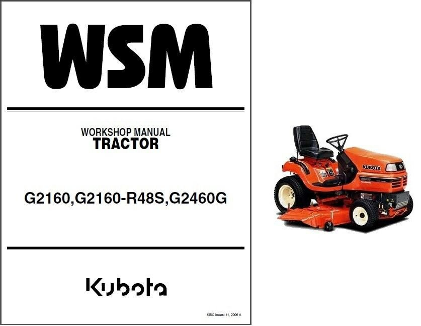 Kubota G2160 / G2160-R48S / G2460G Garden Lawn Tractor WSM Service Manual on CD