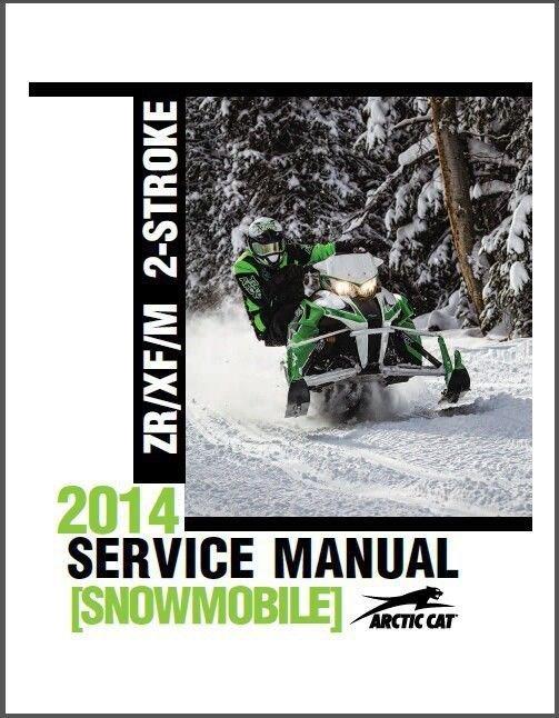 2014 Arctic Cat ZR XF M Series 2-Stroke Snowmobiles Service Repair Manual CD