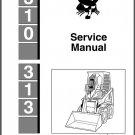 Bobcat 310 - 313 Skid Steer Loader Service Repair Manual CD