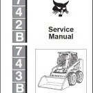 Bobcat 742B 743B Skid Steer Loader Service Repair Manual CD -- 742 743 B