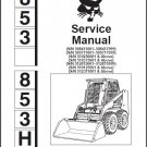 Bobcat 853 - 853H Skid Steer Loader Service Repair Workshop Manual CD